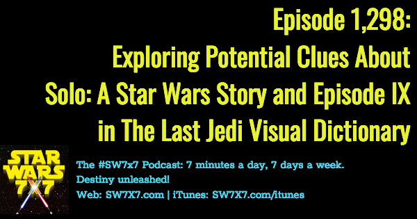 1298-the-last-jedi-visual-dictionary-clues-solo-a-star-wars-story-episode-ix