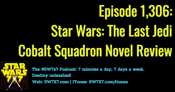 1306-star-wars-the-last-jedi-cobalt-squadron-review