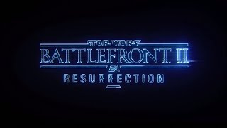 star-wars-battlefront-ii-resurrection