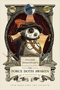 the-force-doth-awaken-star-wars-shakespeare