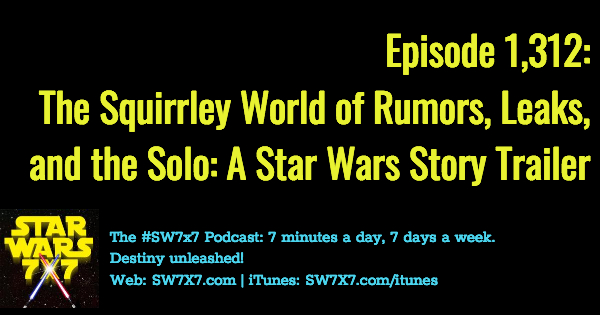 1312-rumors-leaks-solo-a-star-wars-story