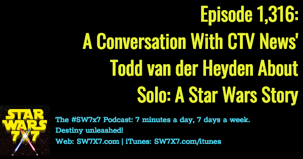 1316-interview-todd-van-der-heyden-ctv-news-solo-a-star-wars-story