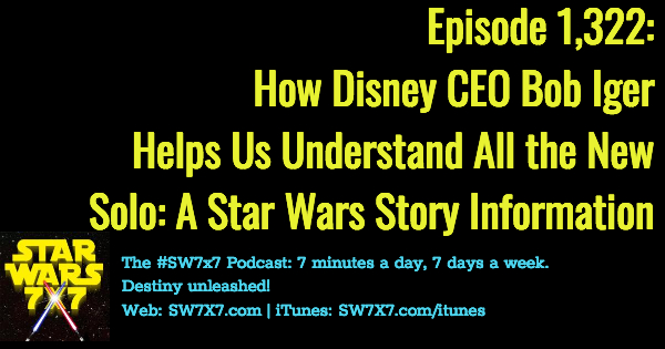 1322-disney-ceo-bob-iger-solo-a-star-wars-story