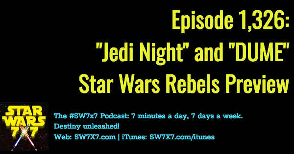 1326-star-wars-rebels-jedi-night-dume-previews
