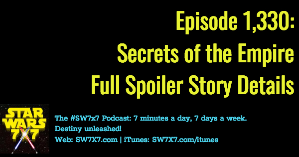1330-full-spoiler-secrets-of-the-empire-story-details