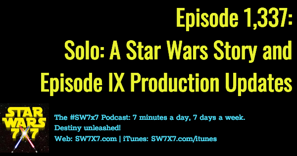 1337-solo-a-star-wars-story-episode-ix-production-updates