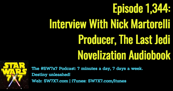 1344-the-last-jedi-novelization-audiobook-nick-martorelli-interview