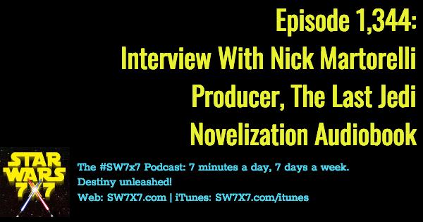 1344-the-last-jedi-novelization-audiobook-nick-martorelli-interview
