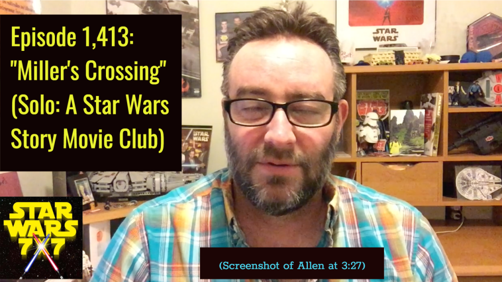 1413-solo-star-wars-story-movie-club-millers-crossing