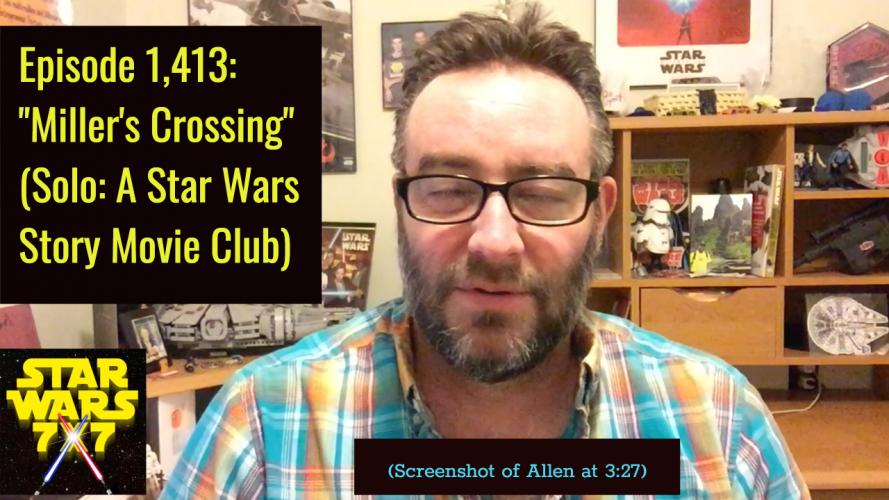 1413-solo-star-wars-story-movie-club-millers-crossing