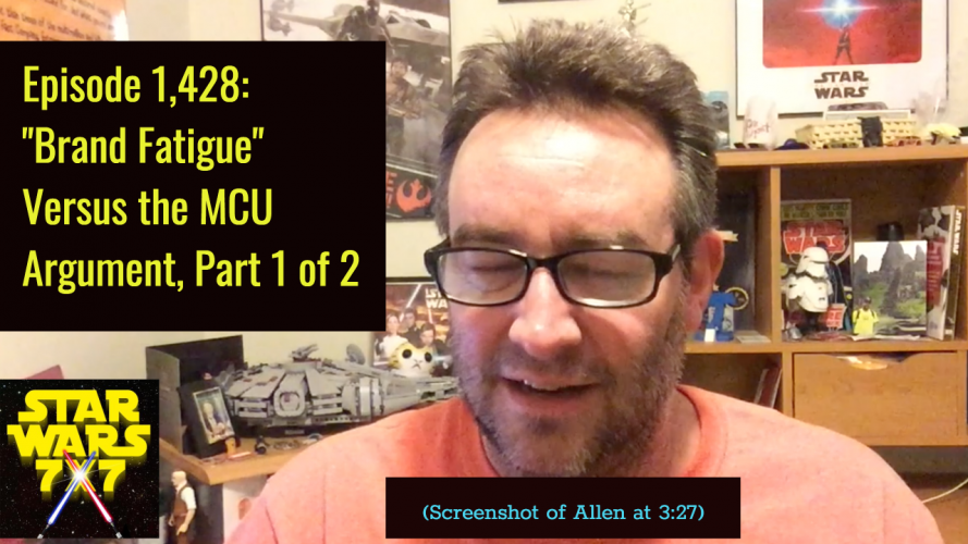 1428-star-wars-brand-fatigue-mcu-part-1