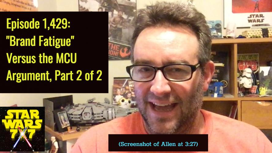 1429-star-wars-brand-fatigue-mcu-part-2