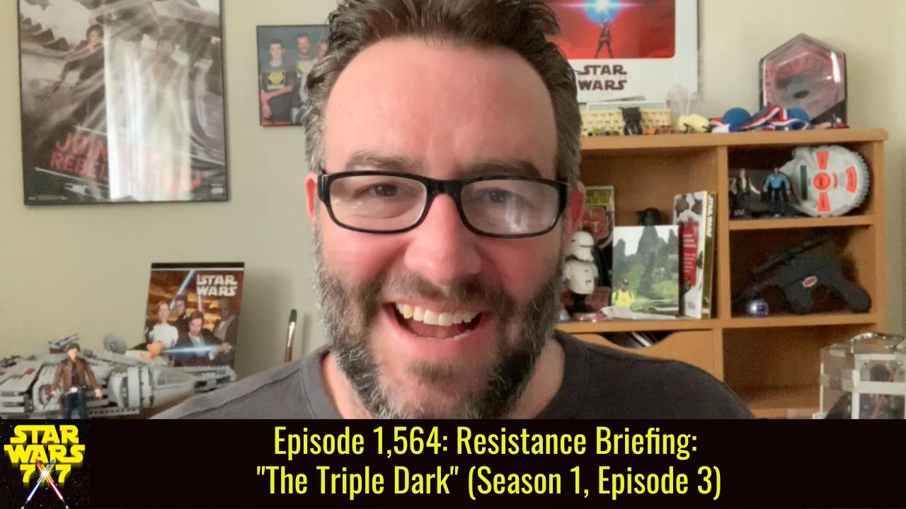 Episode 1,564: Resistance Briefing: