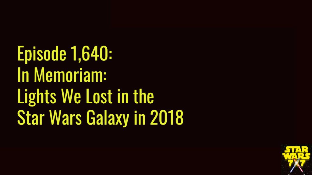 1640-in-memoriam-star-wars-2018