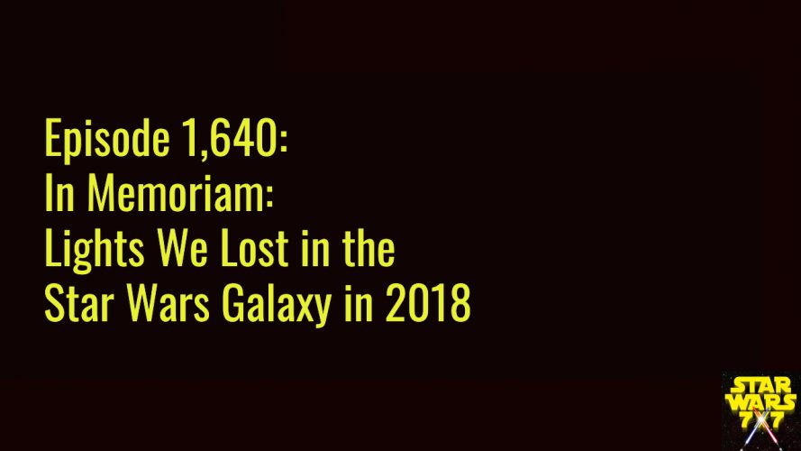1640-in-memoriam-star-wars-2018