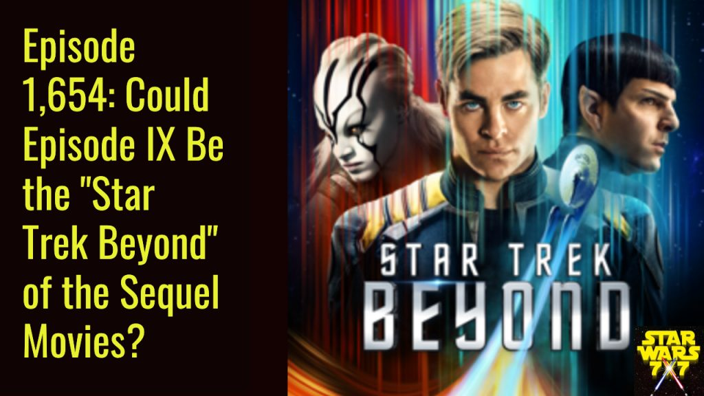 1654-star-wars-episode-ix-star-trek-beyond