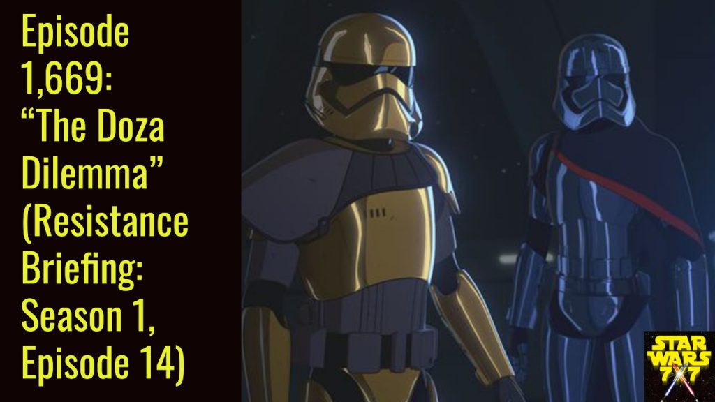 1669-star-wars-resistance-briefing-doza-dilemma