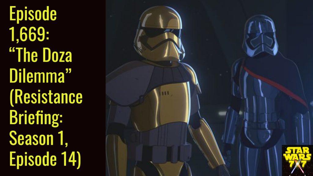 1669-star-wars-resistance-briefing-doza-dilemma