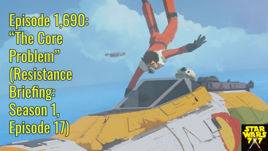 1690-star-wars-resistance-briefing-core-problem