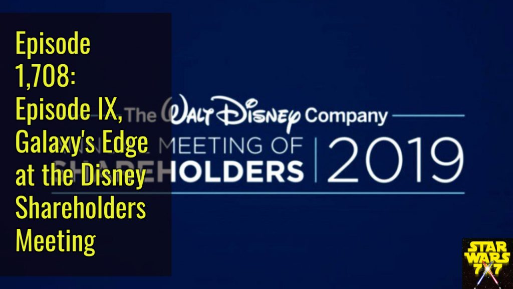 1708-star-wars-episode-ix-galaxys-edge-disney-shareholder
