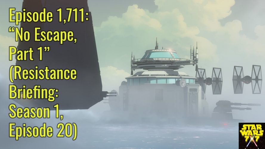 1711-star-wars-resistance-briefing-no-escape-part-1