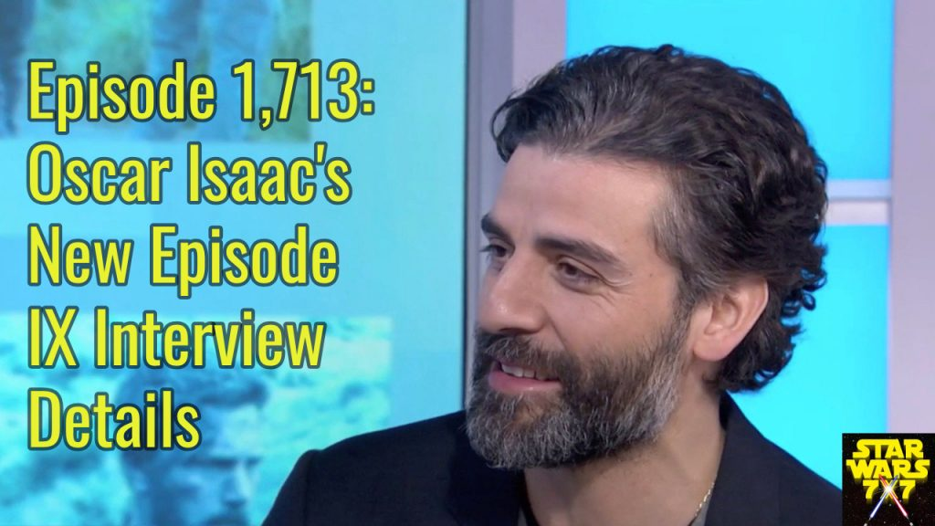 1713-star-wars-episode-ix-oscar-isaac-today