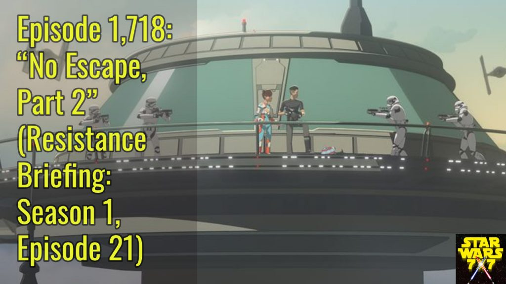 1718-star-wars-resistance-briefing-no-escape-part-2