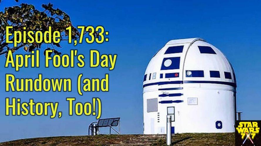 1733-star-wars-april-fools-day-history