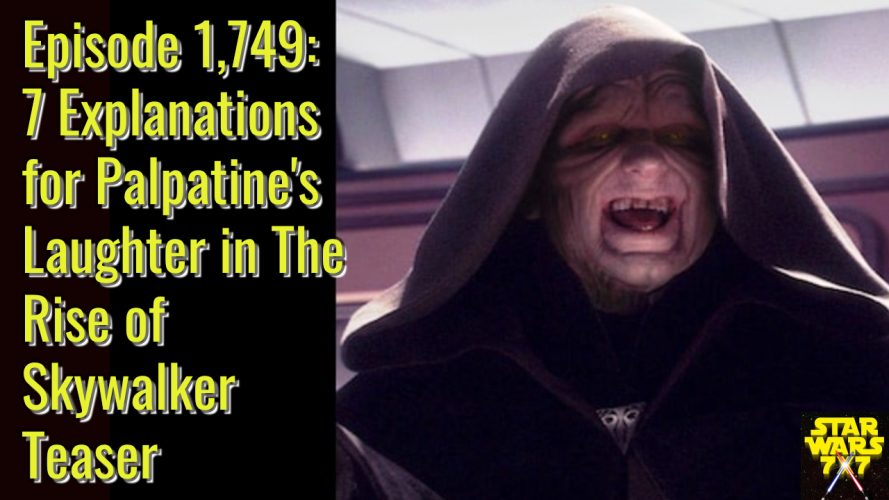 1749-star-wars-rise-of-skywalker-palpatine-laughter-yt