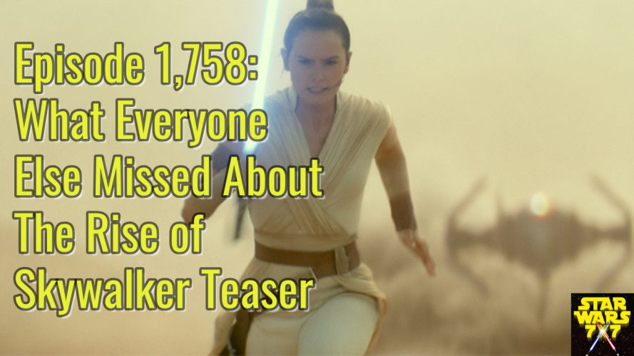 1758-star-wars-rise-skywalker-teaser-missed-yt
