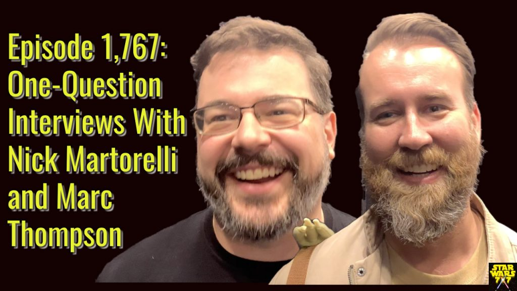1767-star-wars-interviews-nick-martorelli-marc-thompson-yt