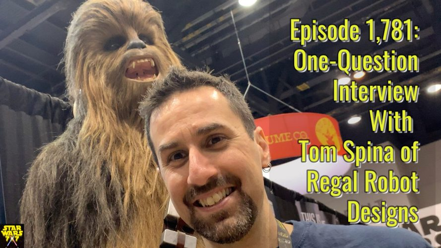 1781-star-wars-interview-tom-spina-regal-robot-yt