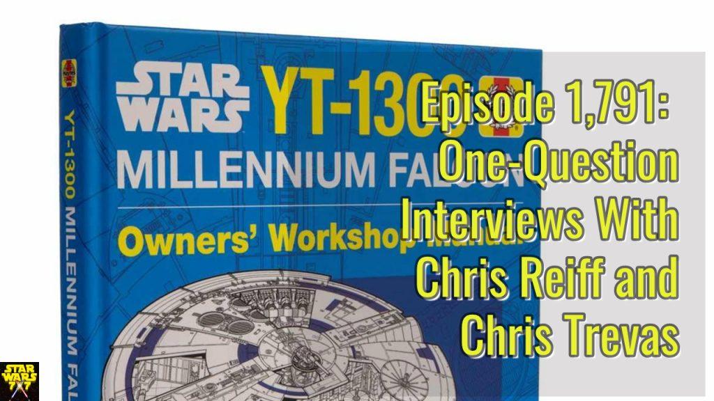 1791-star-wars-interviews-chris-reiff-chris-trevas-yt