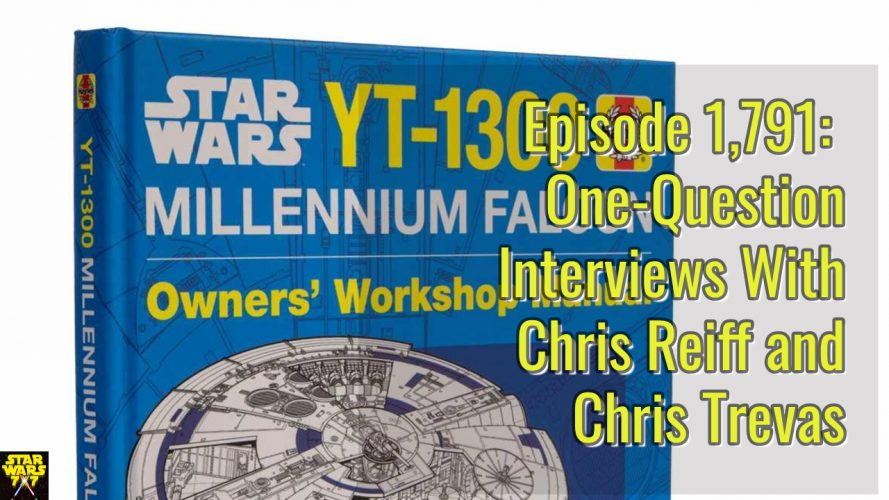1791-star-wars-interviews-chris-reiff-chris-trevas-yt