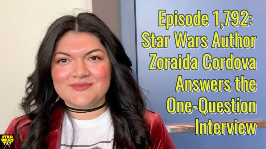 1792-star-wars-interview-zoraida-cordova-yt
