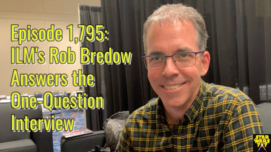 1795-star-wars-interview-rob-bredow-yt