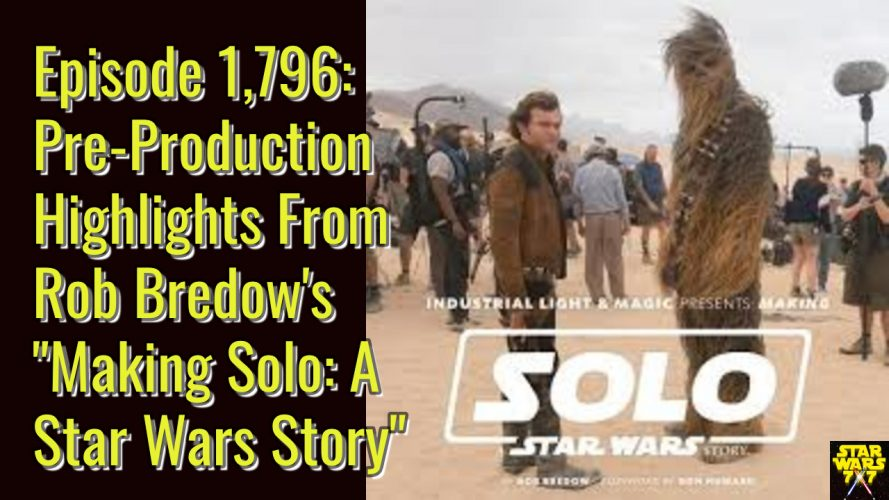 1796-star-wars-making-solo-pre-production-rob-bredow-yt