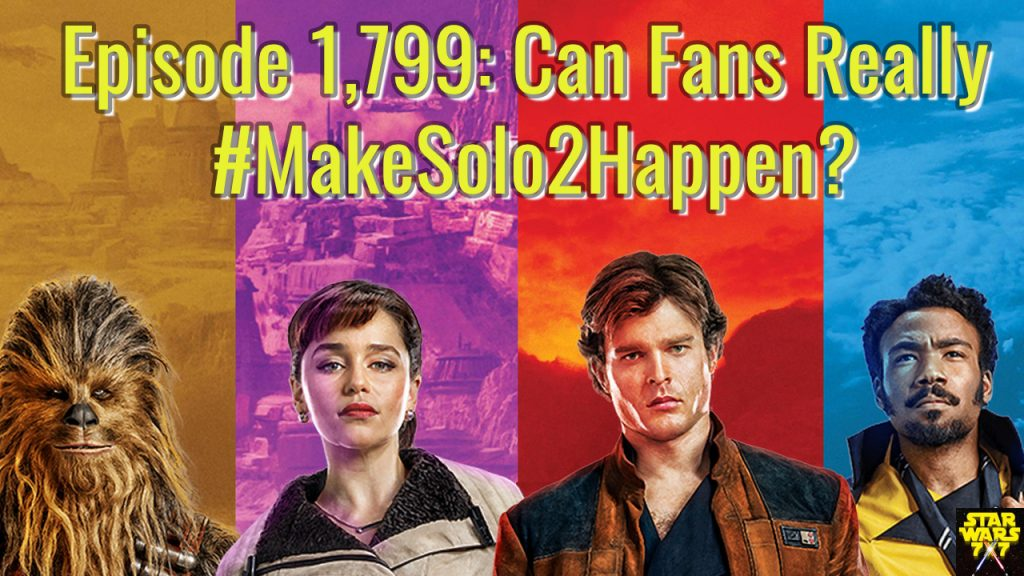 1799-star-wars-makesolo2happen-fans-yt