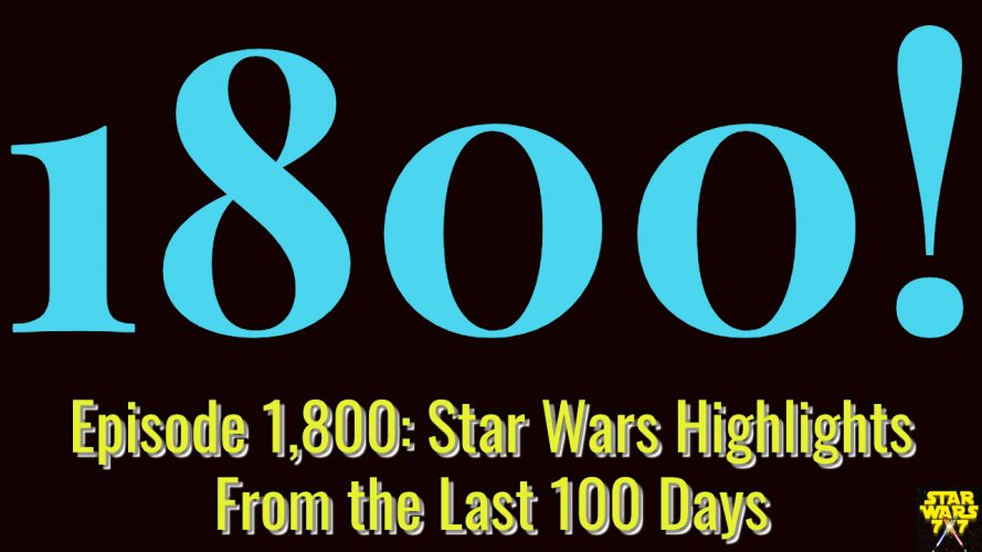 1800-star-wars-highlights-yt