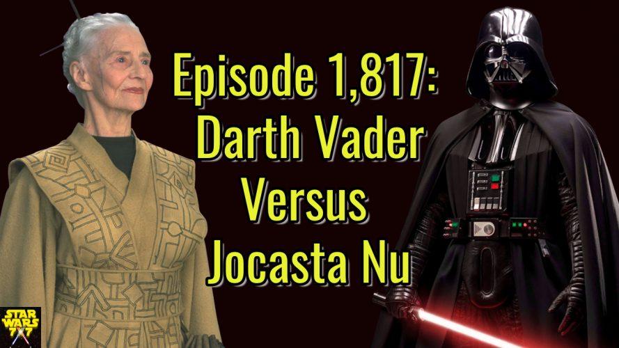 1817-star-wars-darth-vader-jocasta-nu-yt