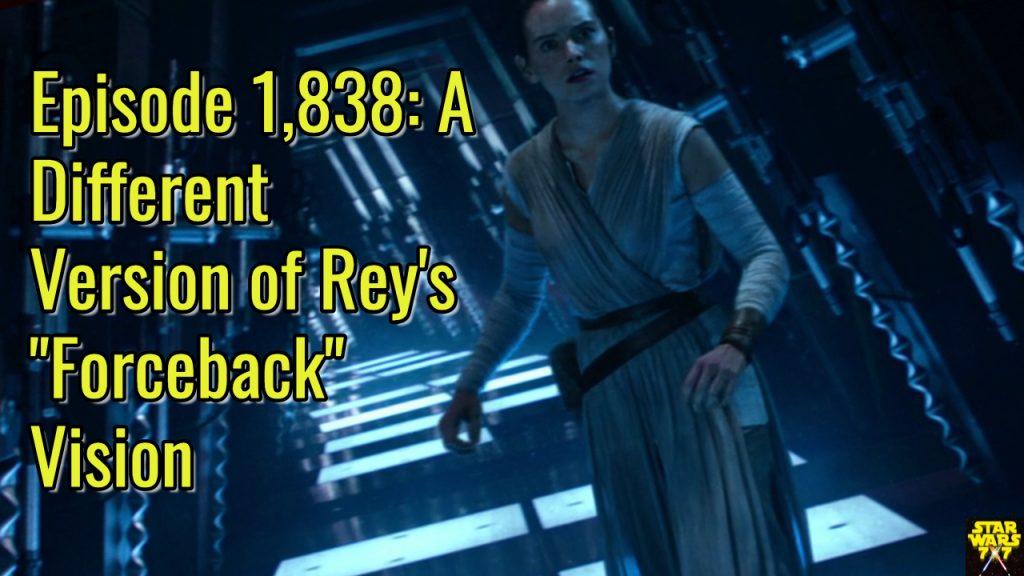 1838-star-wars-force-awakens-rey-forceback-vision-yt
