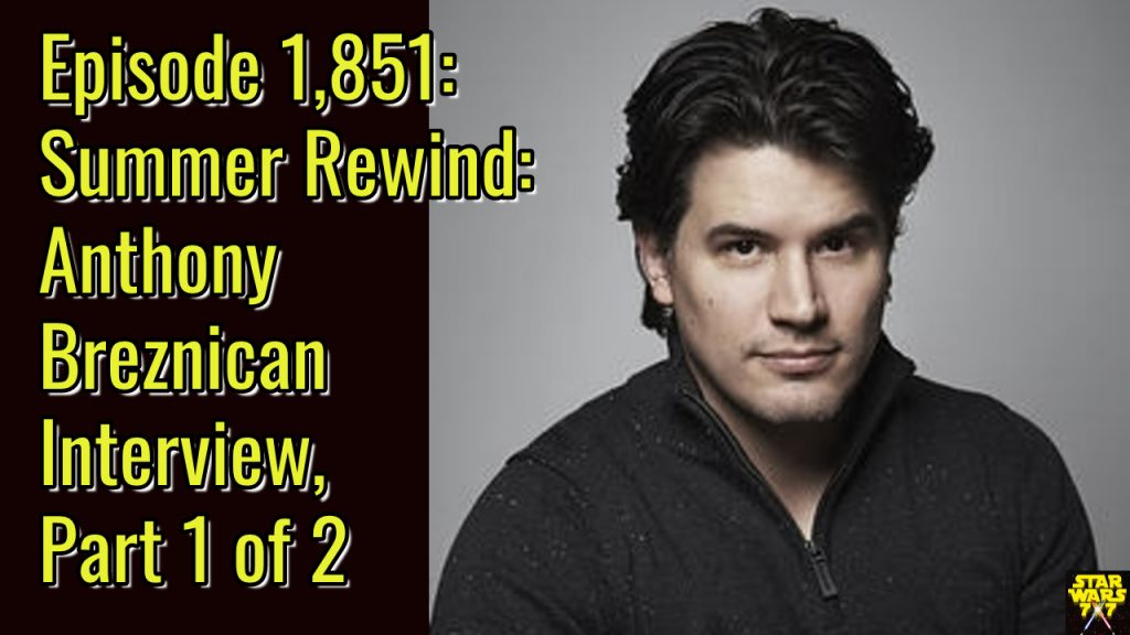 1851-star-wars-interview-anthony-breznican-rewind-1-yt
