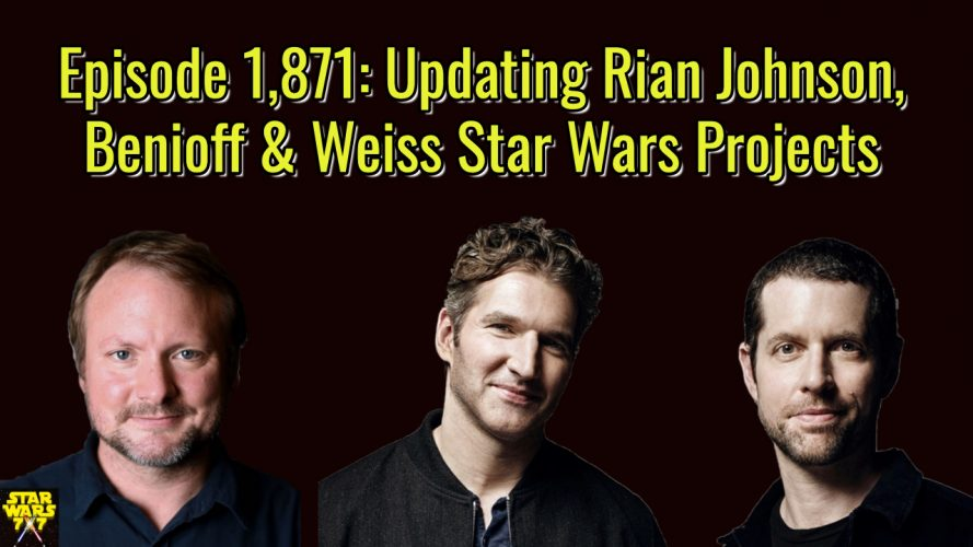 1871-star-wars-rian-johnson-benioff-weiss-yt