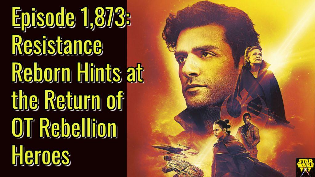1873-star-wars-resistance-reborn-rebillion-heroes-yt