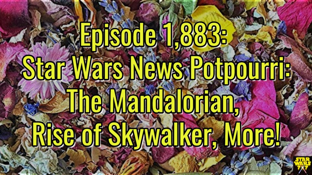 1883-star-wars-news-potpourri-mandalorian-rise-skywalker-yt