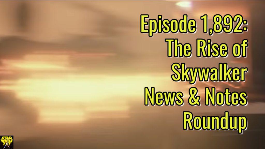 1892-star-wars-rise-skywalker-news-notes-roundup-yt
