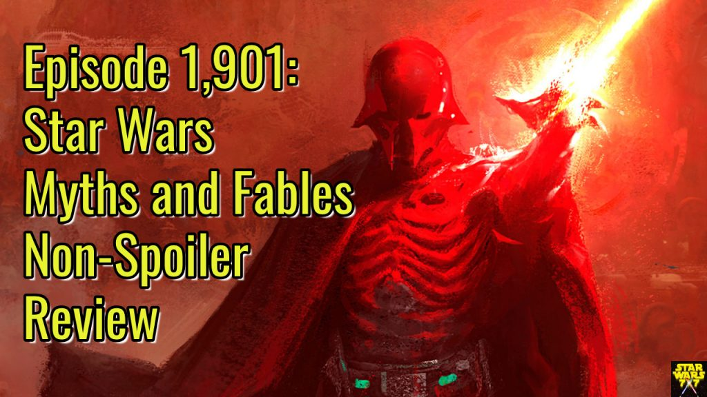 1901-star-wars-myths-fables-non-spoiler-review-yt