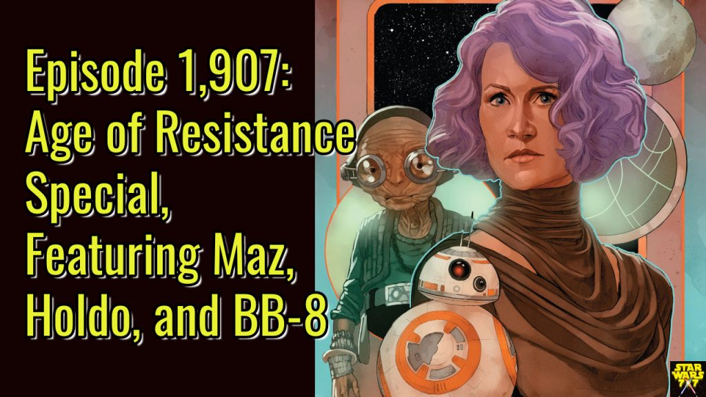 1907-star-wars-comics-age-resistance-special-yt