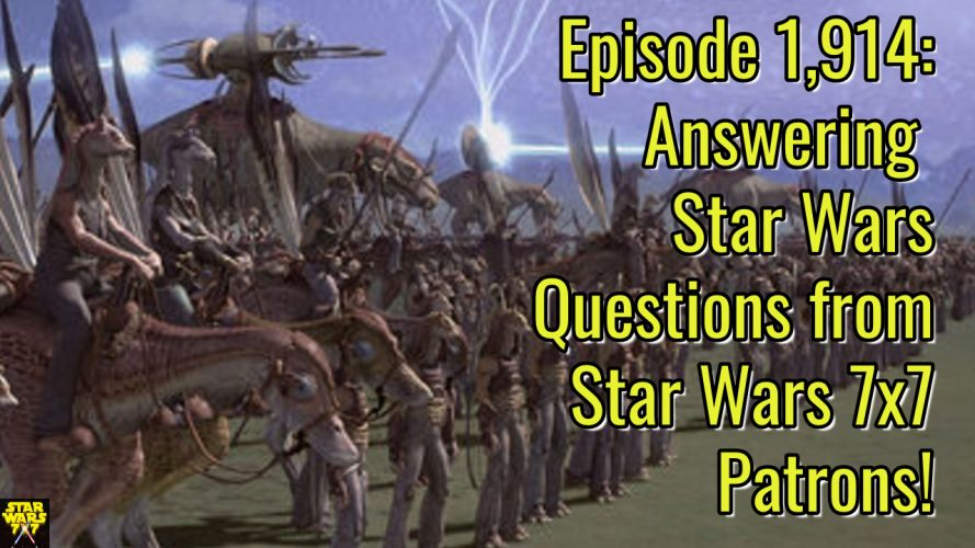 1914-star-wars-patreon-questions-answers-yt