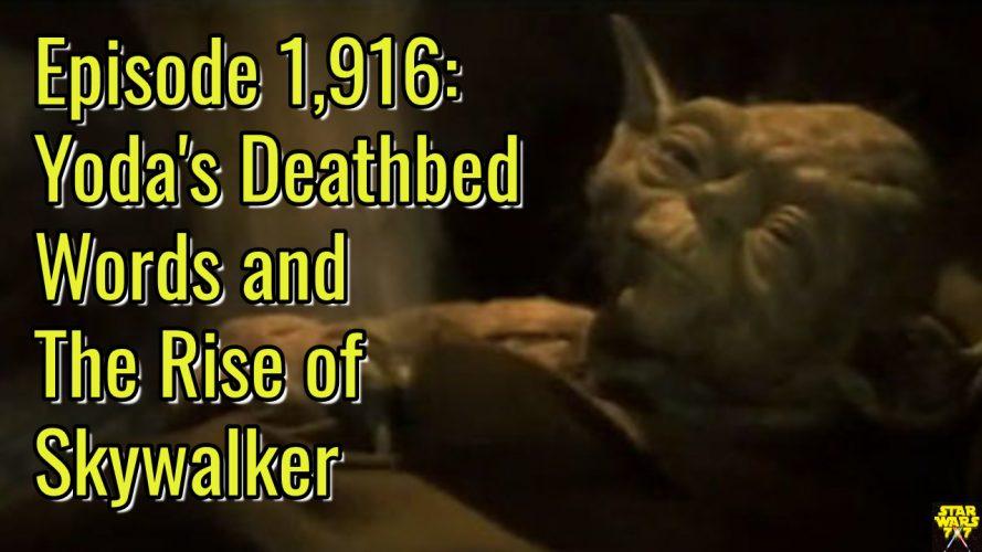 1916-star-wars-yoda-deathbed-last-words-yt